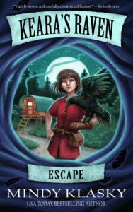 Keara's Raven: Escape by Mindy Klasky
