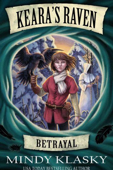 Keara's Raven: Betrayal