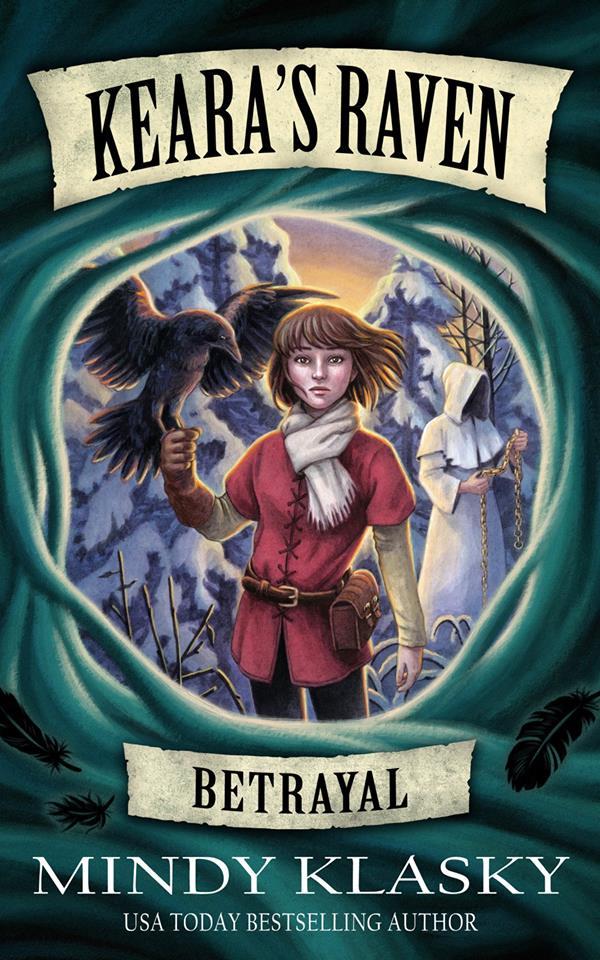 Keara's Raven: Betrayal by Mindy Klasky