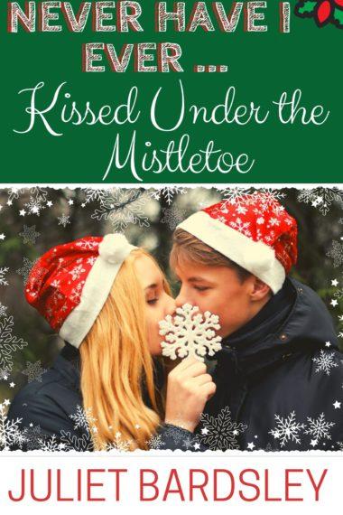 Never Have I Ever Kissed Under the Mistletoe