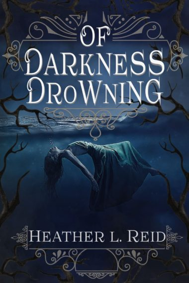 Of Darkness Drowning
