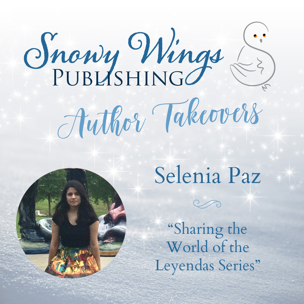 """Sharing the World of the Leyendas Series"" by Selenia Paz"