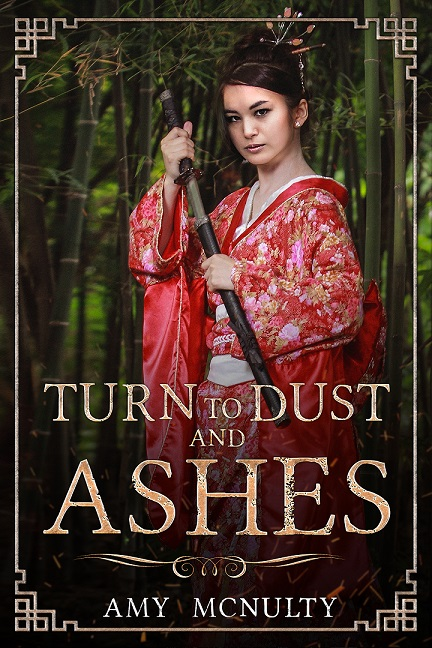 Turn to Dust and Ashes by Amy McNulty