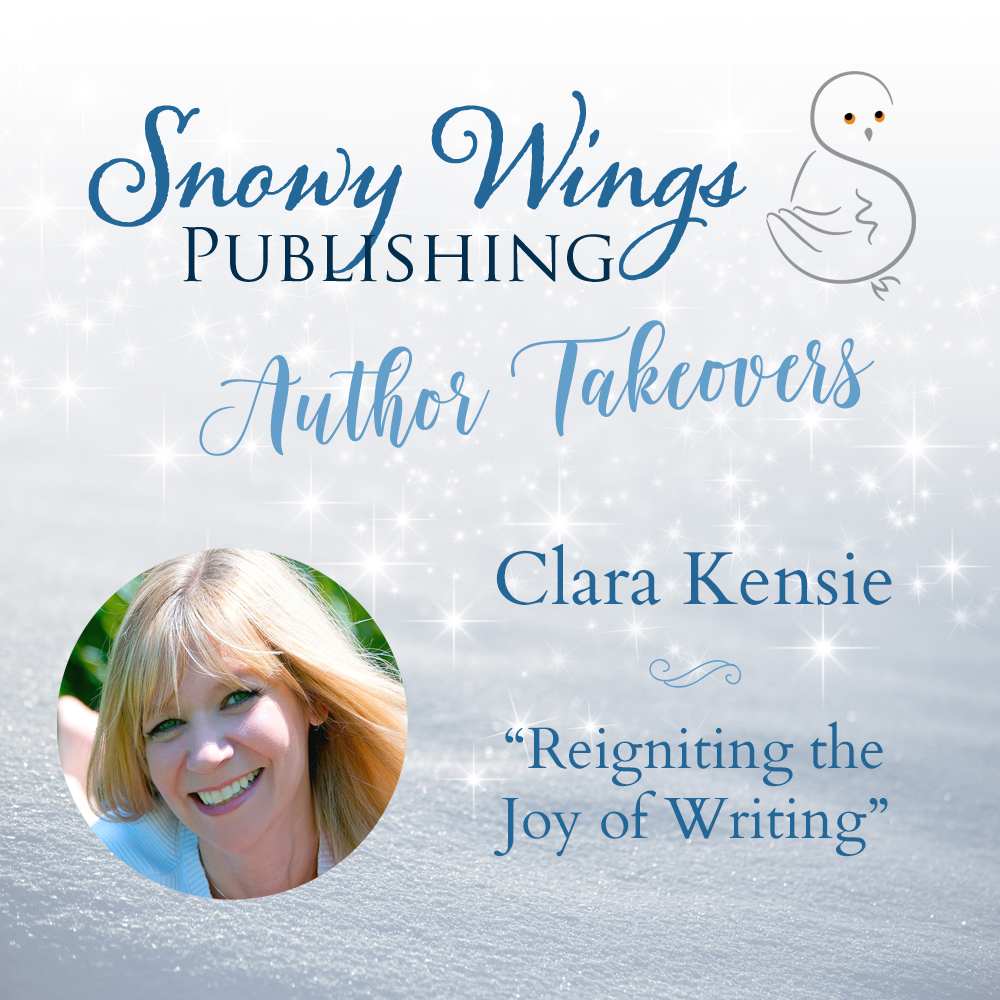 """""""Reigniting the Joy of Writing"""" by Clara Kensie"""