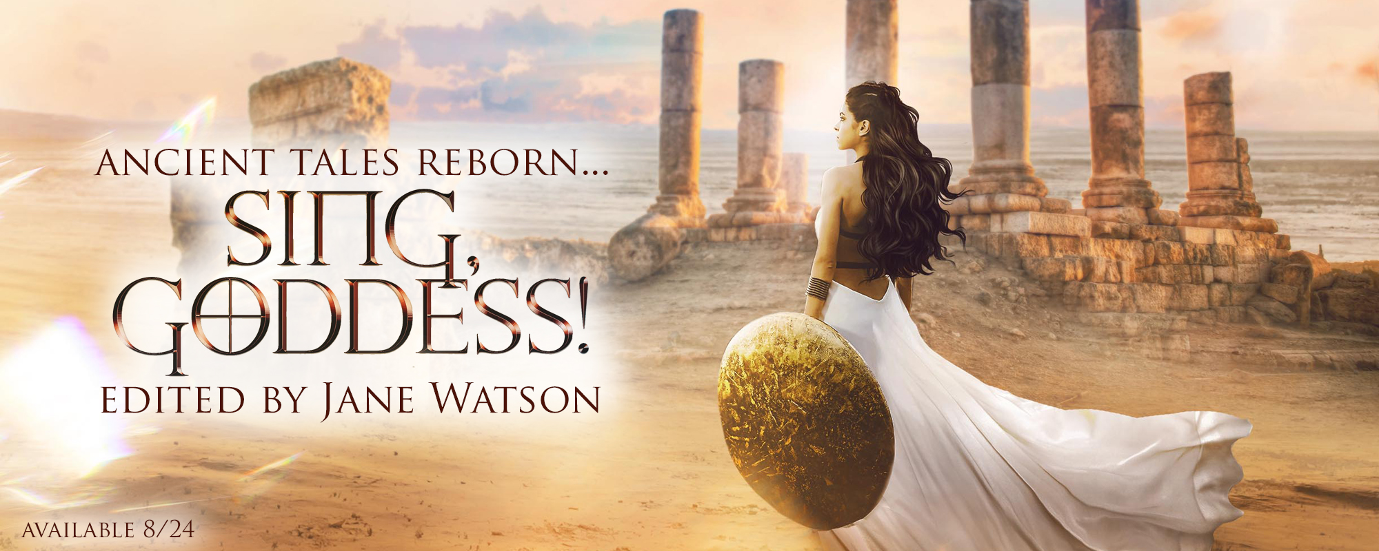 Sing, Goddess! edited by Jane Watson, coming soon