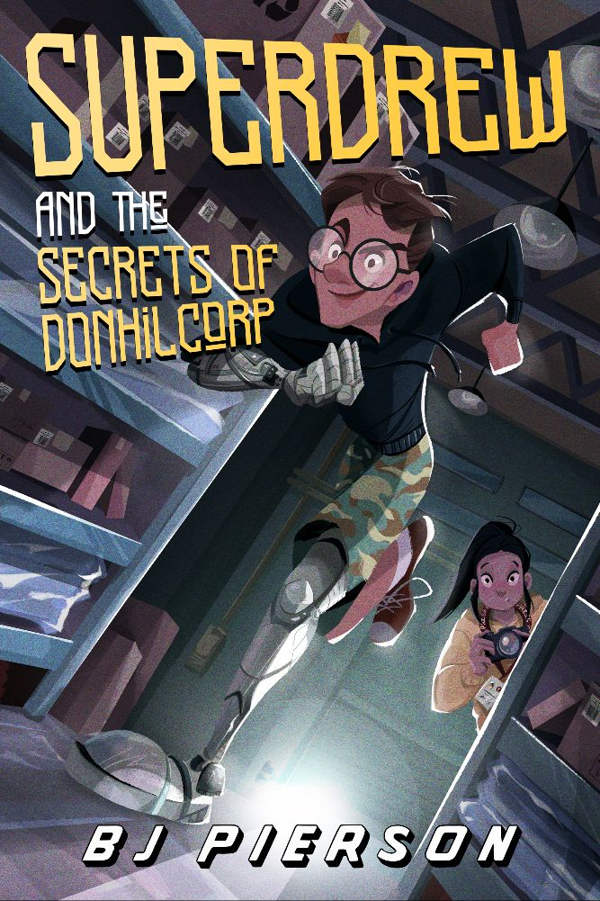 SuperDrew and the Secrets of Donhil Corp by BJ Pierson